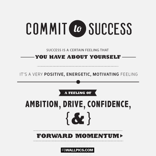Commit To Success Quote  Facebook picture