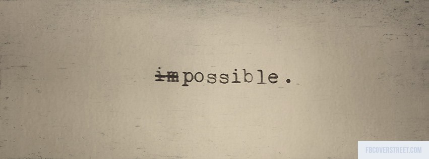 Impossible Facebook cover