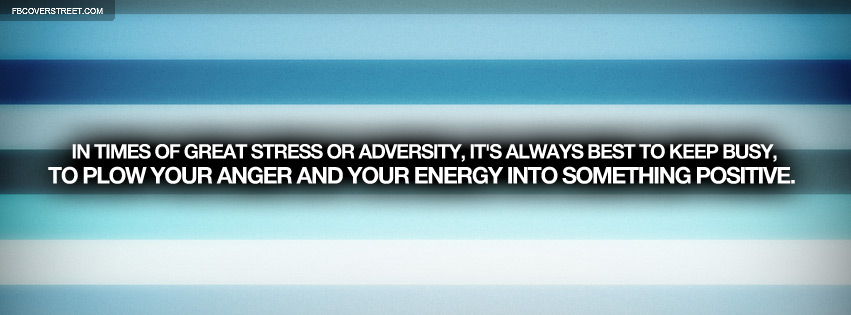 In Times of Adversity And Stress Quote Facebook Cover