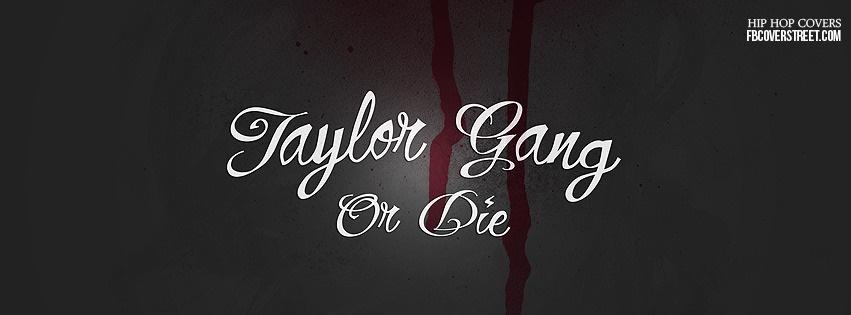 Taylor Gang 1 Facebook cover