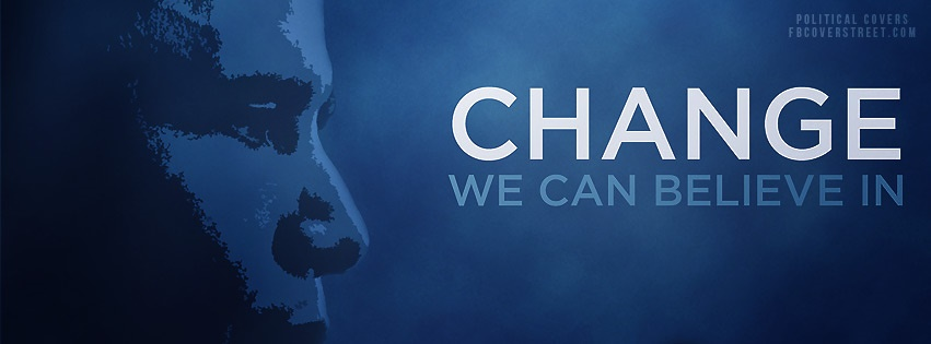 Change We Can Believe In 2 Facebook Cover