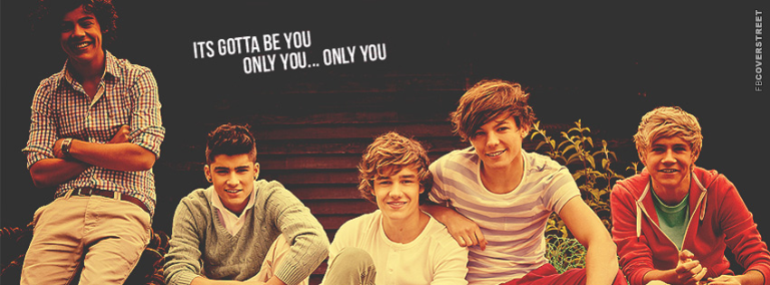 Its Gotta Be You One Direction  Facebook Cover
