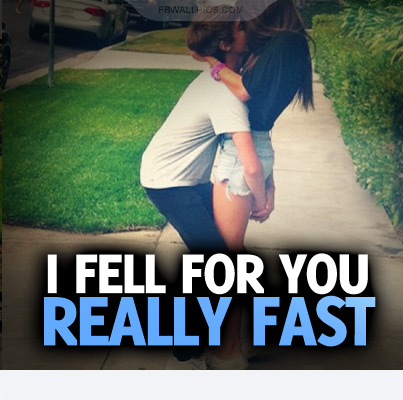 I Fell For You Really Fast Quote Facebook picture
