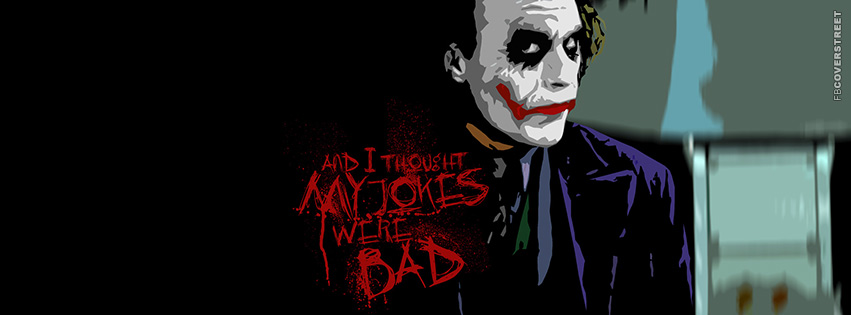 The Joker Has Bad Jokes Facebook Cover