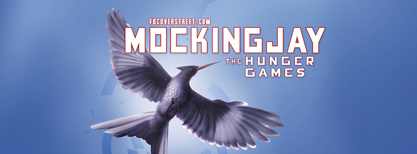 The Hunger Games Mockingjay 2 Facebook Cover