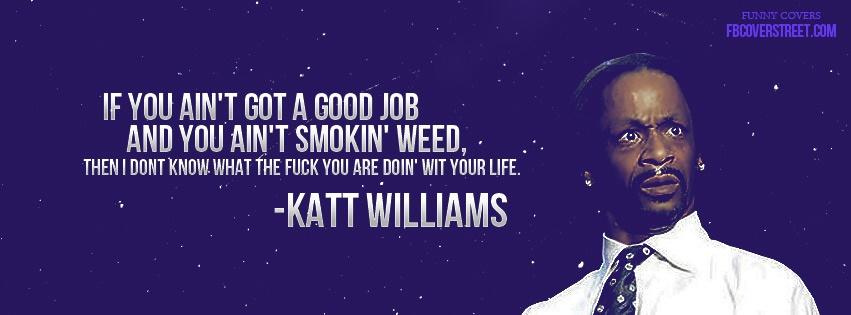 Katt Williams Weed Facebook Cover