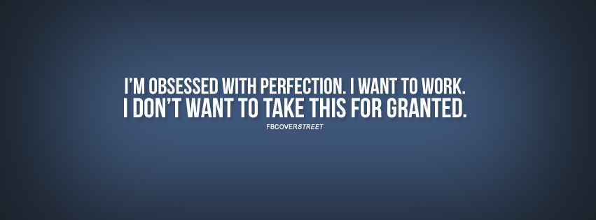Obsessed With Perfection Drake Quote  Facebook cover