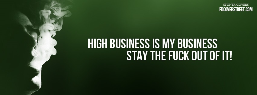 High Business Is My Business Facebook cover