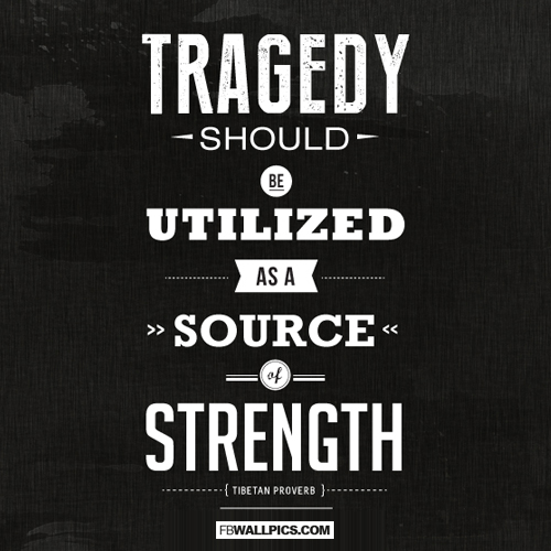 Tragedy Should Be Utilized Quote  Facebook picture
