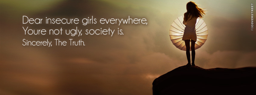 Dear Insecure Girls Facebook Cover