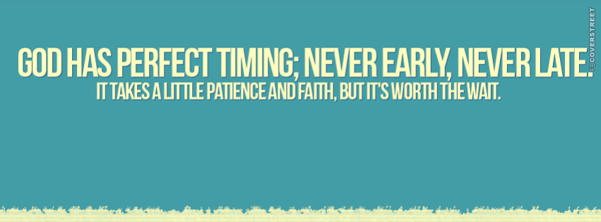 God Has Perfect Timing  Facebook Cover