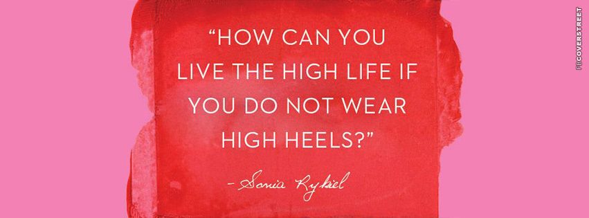 Living The Life Without High Heels  Facebook cover