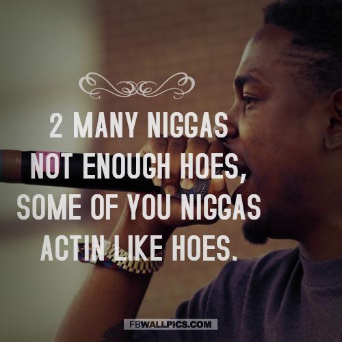 Kendrick Lamar Not Enough Hoes Quote  Facebook picture