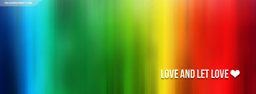 LGBT Love and Let Love Facebook Cover