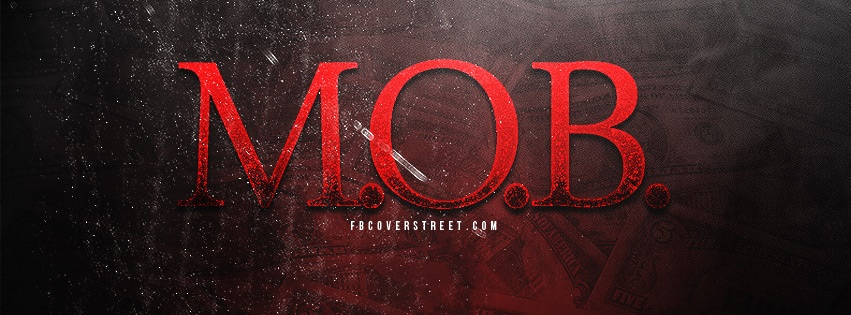 MOB Money Over Bitches Facebook Cover