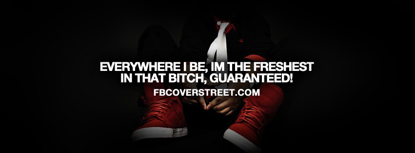 Everywhere I Be Quote Facebook cover