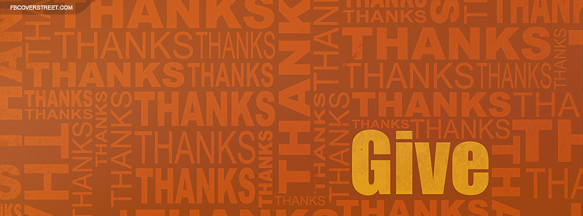 Give Thanks Facebook Cover