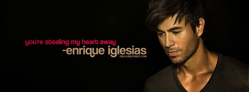 Enrique Iglesias Heartbeat Quote Facebook Cover