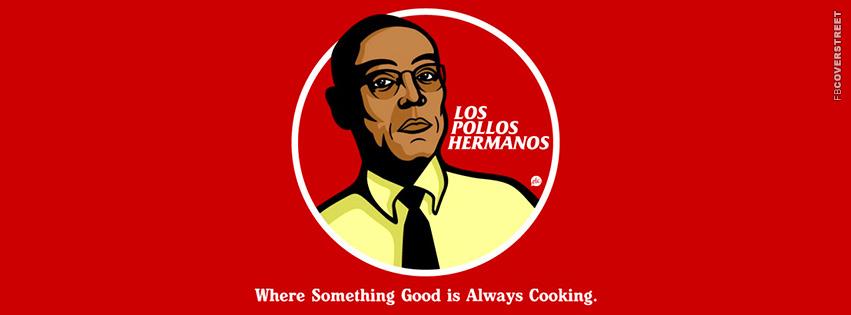 Los Pollos Hermanos Gus Fring Breaking Bad Minimal Facebook Cover