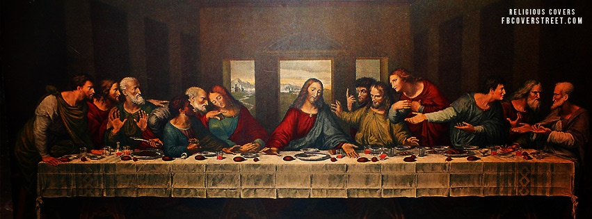Last Supper Facebook Cover