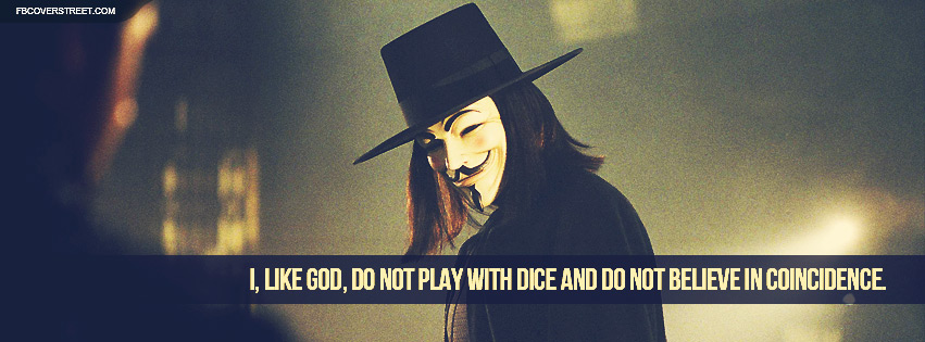 V For Vendetta Coincidence Quote Facebook Cover