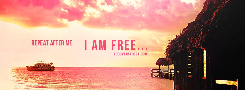 I Am Free Facebook Cover I Am Free Facebook Cov...