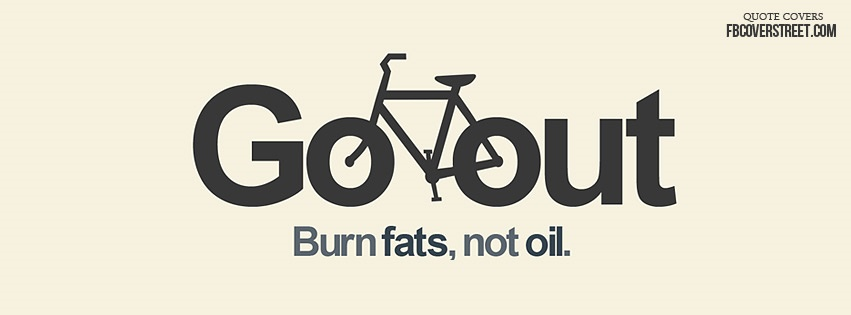 Burn Fats, Not Oil Facebook cover
