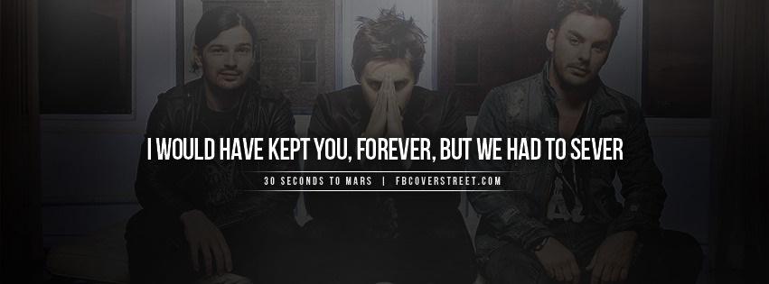 30 Seconds To Mars Attack Quote Facebook cover