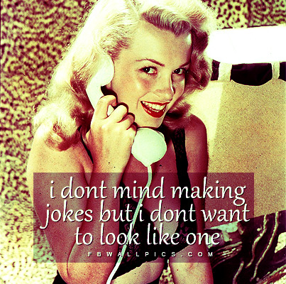 Marilyn Monroe Dont Mind Making Jokes Quote Facebook picture