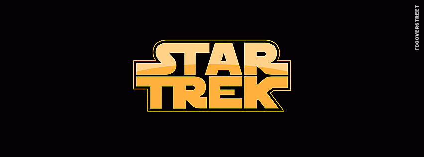 Star Trek Star Wars Logo  Facebook Cover