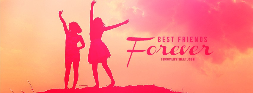 Best Friends Forever Facebook Cover