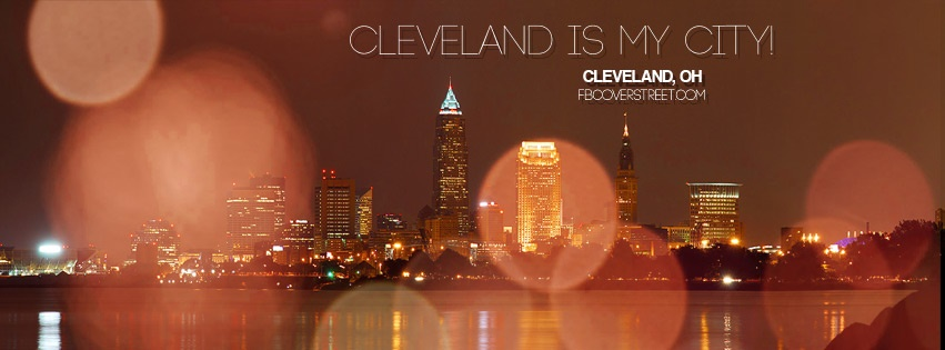 Cleveland Is My City Facebook Cover