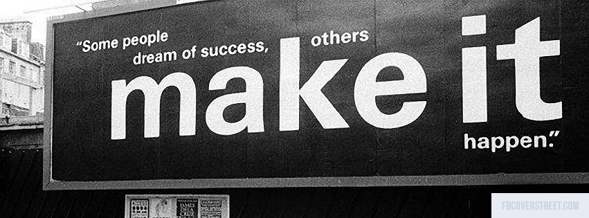 Others Make It Happen Black and White Facebook cover