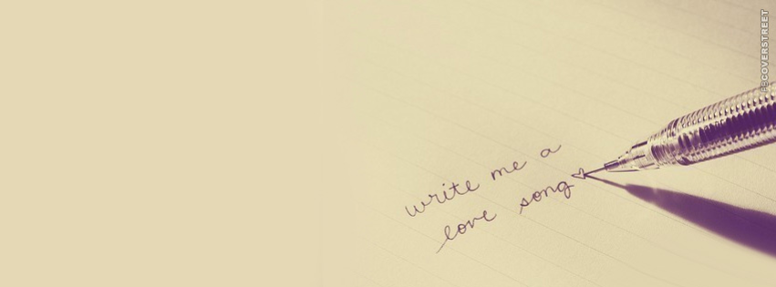 Write Me A Love Song Facebook Cover