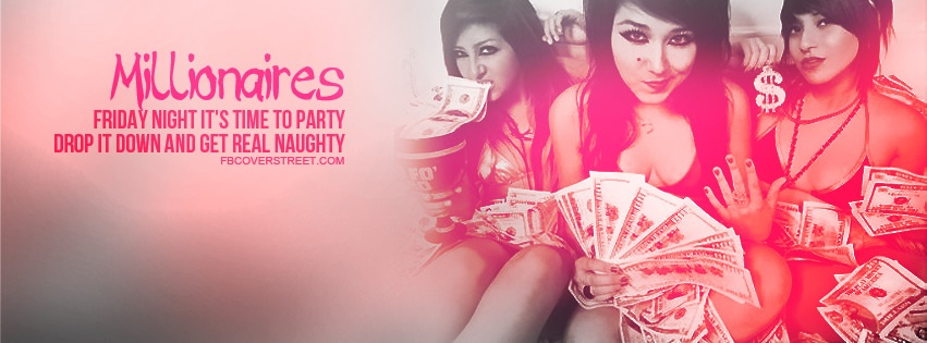 Millionaires Time To Party Quote Facebook Cover
