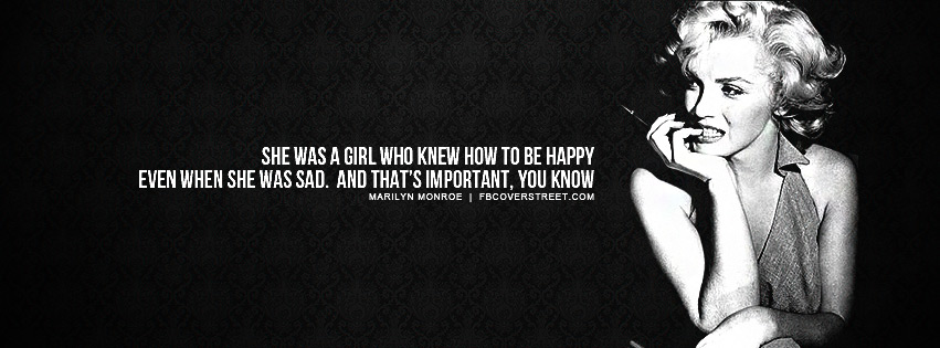 Marilyn Monroe She Was Happy Quote Facebook Cover