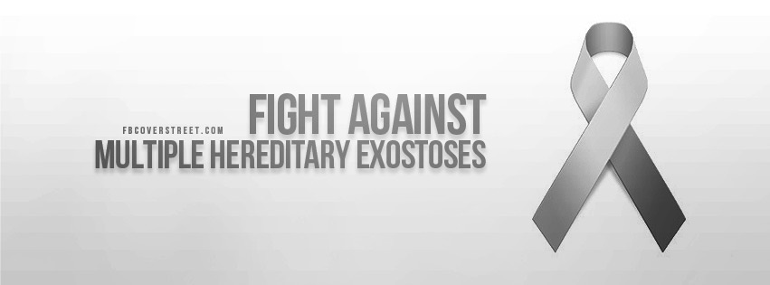 Fight Against Multiple Hereditary Exostoses Facebook Cover