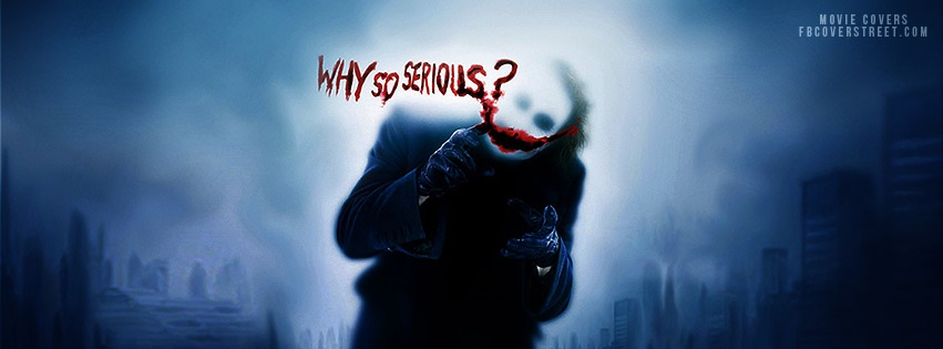 Why So Serious Joker Facebook Cover