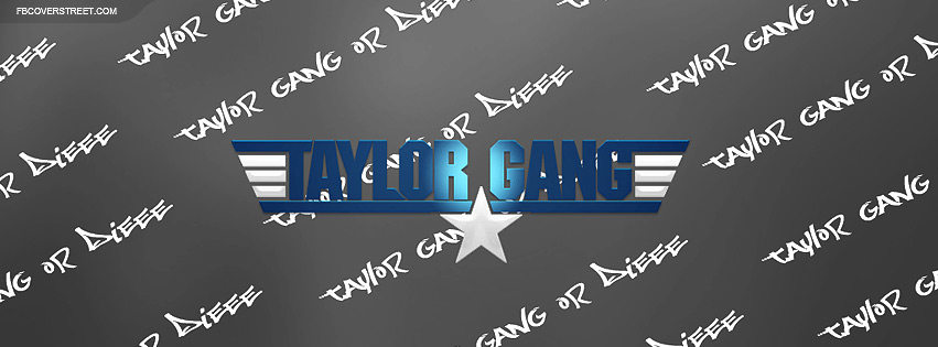 Taylor Gang 3 Facebook cover