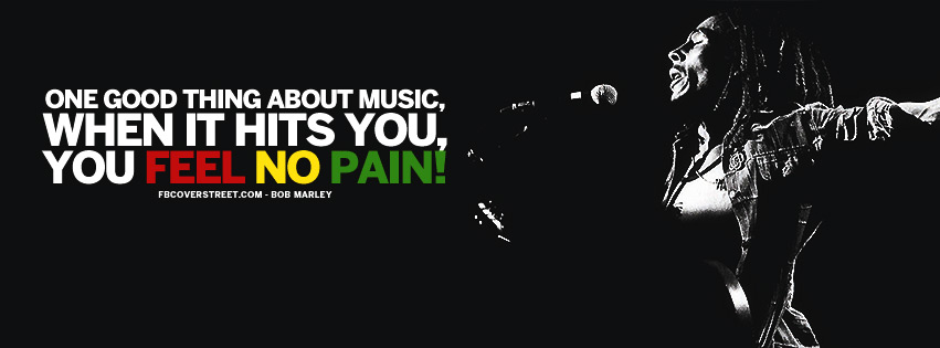 One Good Thing About Music Bob Marley Quote Rastafarian Colors Facebook Cover