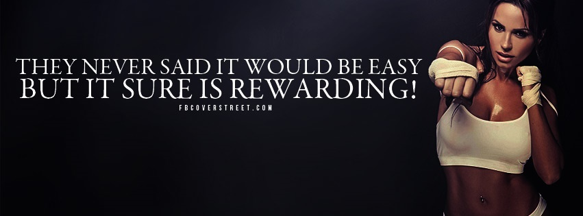 They Never Said It Would Be Easy Facebook Cover