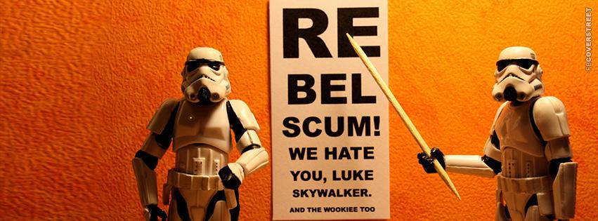 Rebel Scum Storm Troopers  Facebook cover