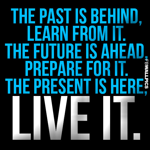 The Present Is Here Thomas S. Monson Advice Quote Facebook picture