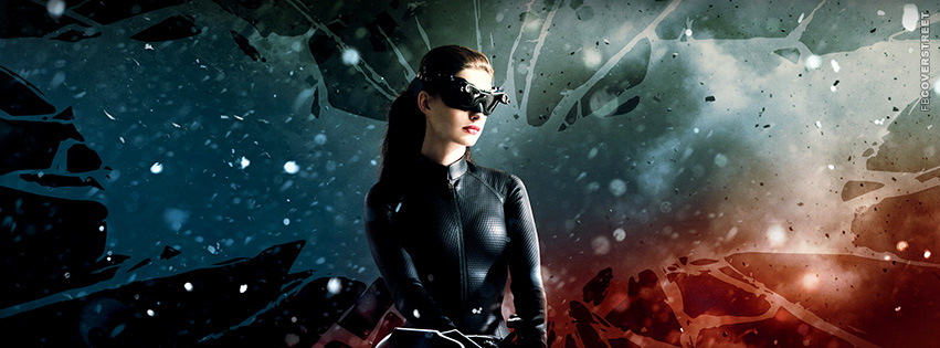 Selina The Dark Knight Rises Facebook cover