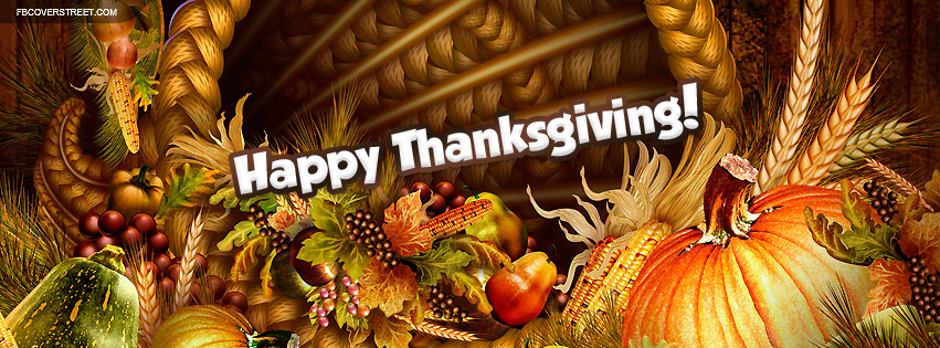 Happy Thanksgiving Cornicopia Facebook Cover