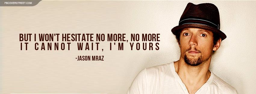 Jason Mraz Im Yours Lyrics Facebook Cover