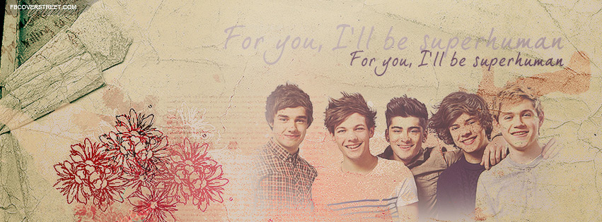 One Direction Superhuman Quote Facebook Cover