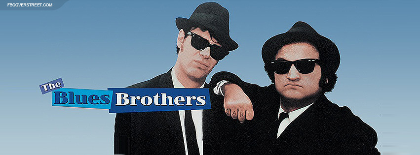 The Blues Brothers 3 Facebook Cover