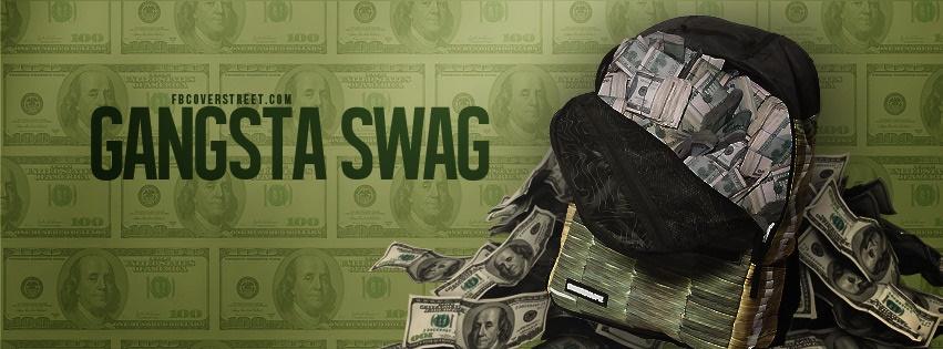 Gangsta Swag Money Bag Facebook cover