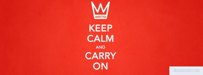 Keep Calm And Carry On Facebook Cover